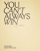 Yo can't always win